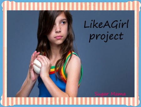 LikeAGirl project
